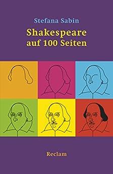 Shakespeare auf 100 Seiten: Reclams Universal-Bibliothek