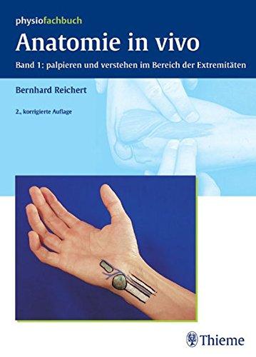 Anatomie in vivo: Band 1 Palpieren & verstehen