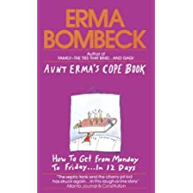 Aunt Erma's Cope Book by Bombeck (1991-02-01)