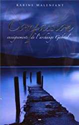 Compassion - Enseignements de l'archange Gabriel