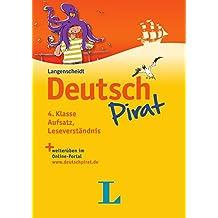 Deutschpirat 4. Klasse Aufsatz, Leseverständnis - Buch und Lösungsheft