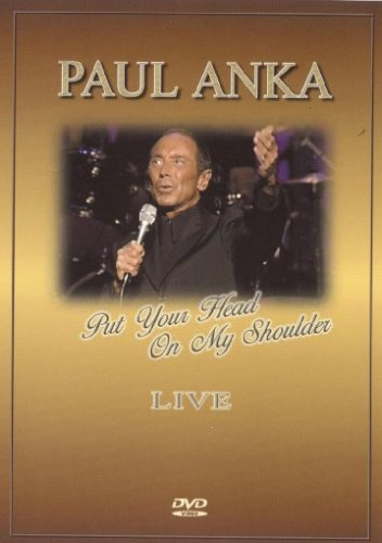 paul-anka-put-your-head-on-my-shoulder-live-dvd