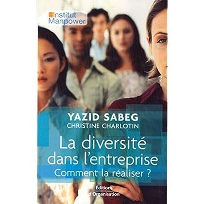 La diversité dans l'entreprise: Comment la réaliser ?