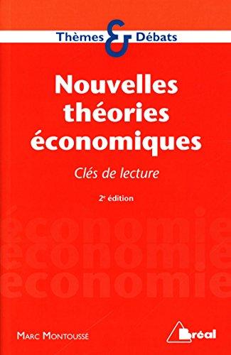 Nouvelles théories économiques par Marc Montoussé