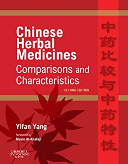 Chinese Herbal Medicines: Comparisons and Characteristics par [Yang, Yifan]