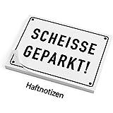 Haftnotizen - SCHEISSE GEPARKT