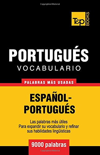Vocabulario español-portugués - 9000 palabras más usadas (T&P Books)