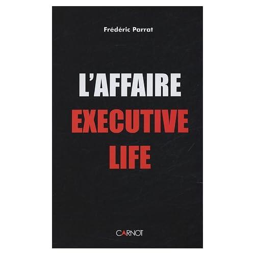 L'affaire Executive Life