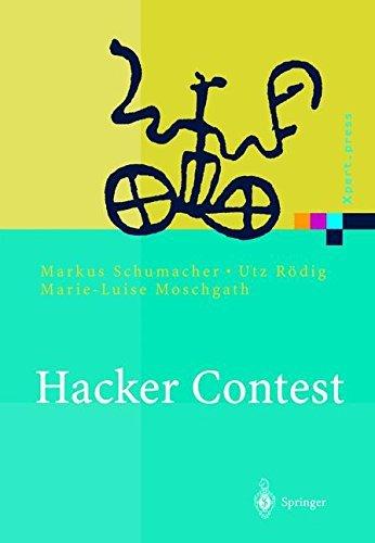 Hacker Contest: Sicherheitsprobleme, L????sungen, Beispiele (Xpert.press) (German Edition) by Markus Schumacher (2002-10-09)