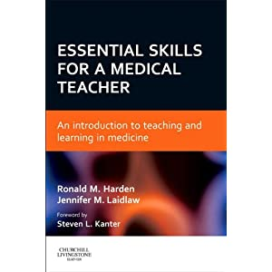 Essential Skills for a Medical Teacher E-Book: An Introduction to Teaching and Learning in Medicine