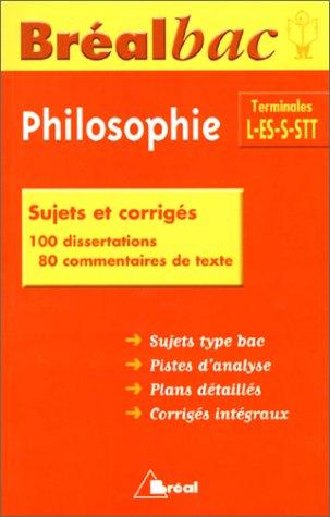 Bréal bac terminal L-ES-S, une année de philosophie, L-ES-S-STT: sujets et corrigés