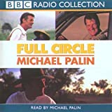 Full Circle: A Pacific Journey with Michael Palin (Radio Collection)