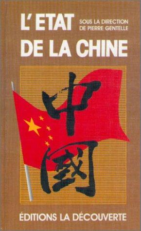 Létat de la Chine et de ses habitants (Létat du monde) par Collectif