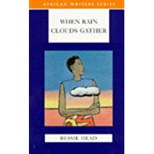 When Rain Clouds Gather (African Writers Series)
