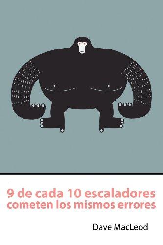 9 De Cada 10 Escaladores Cometen Los Mismos Errores