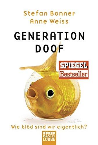 Buchcover Generation Doof: Wie blöd sind wir eigentlich?
