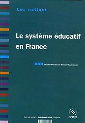 Le système éducatif en France. 2e édition revue et augmentée