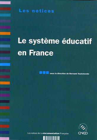 Le systme ducatif en France. 2e dition revue et augmente