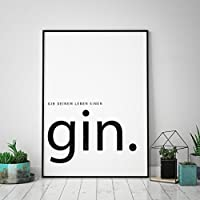 Typo Poster: gib Deinem Leben einen Gin, schwarz-weiß