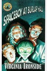 Spaceboy at Burlap Hall (Burlap Hall mysteries) Paperback