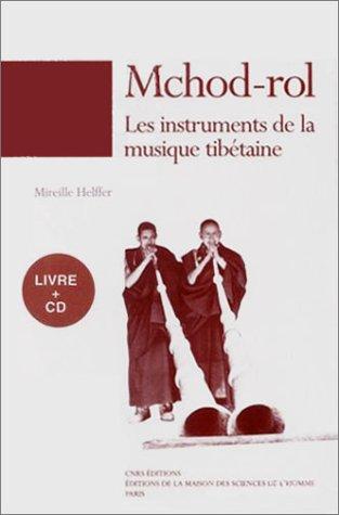 Mchod-Rol : Les instruments de la musique tibétaine