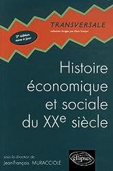 Histoire économique et sociale du XXe siècle