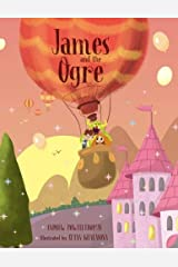 James and the Ogre Paperback