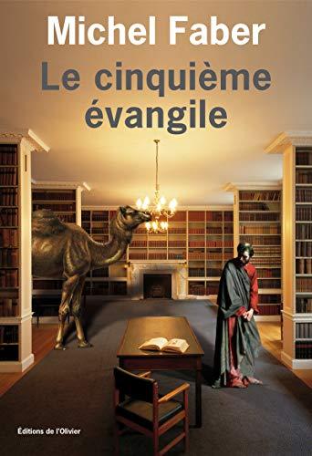 Le cinquième Evangile par Michel Faber