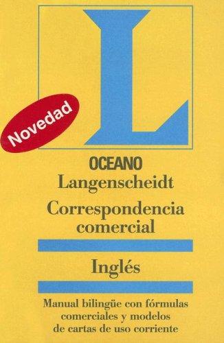 Correspondencia Comercial Ingles (langenscheidt) (Oceano Langenscheidt) por INGLES