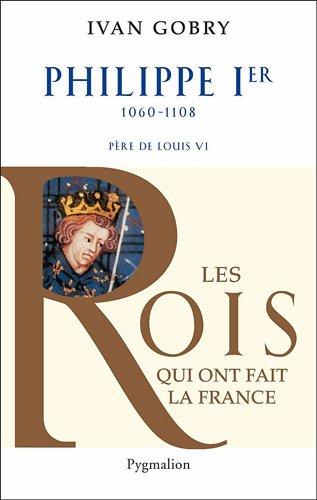 Philippe Ier : Pre de Louis VI le Gros