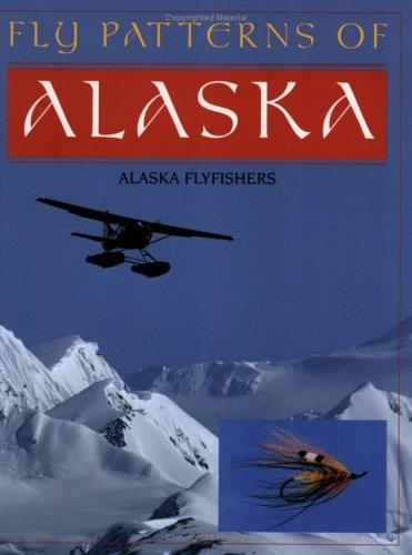 Fly Patterns of Alaska -