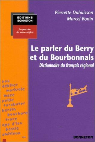 Le Parler du Berry et du Bourbonnais