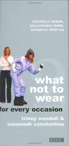 What Not to Wear for every occasion (Pt.2)