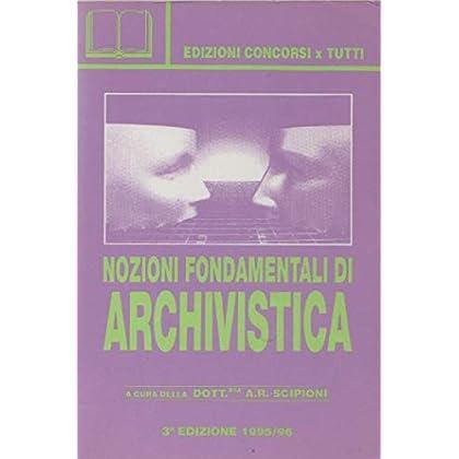 Nozioni Fondamentali Di Archivistica