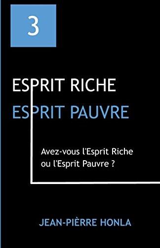 ESPRIT RICHE ESPRIT PAUVRE: Avez-vous l'Esprit Riche ou l'Esprit Pauvre ?