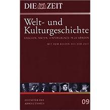 Die ZEIT. Welt- und Kulturgeschichte, Bd.9 : Zeitalter des Absolutismus