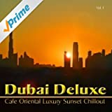 Burj Khalifa Dubai Sunset (Bar Oriental Buddha del Mar Mix)