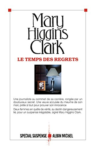 Le Temps des regrets (Spécial suspense) (French Edition) eBook ...
