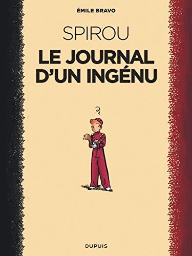 Le Spirou d'Emile Bravo - tome 1 - Le journal d'un ingénu (réédition 2018 ) par Bravo