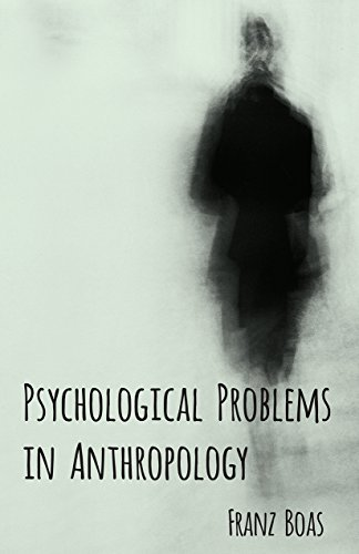 Psychological Problems in Anthropology