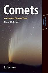Comets and How to Observe Them (Astronomers' Observing Guides)