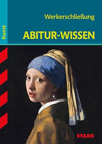 STARK Abitur-Wissen Kunst - Werkerschließung