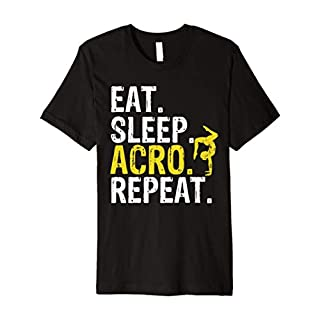Eat Sleep Acro Repeat Acrobat Gymnastics Gift T-Shirt