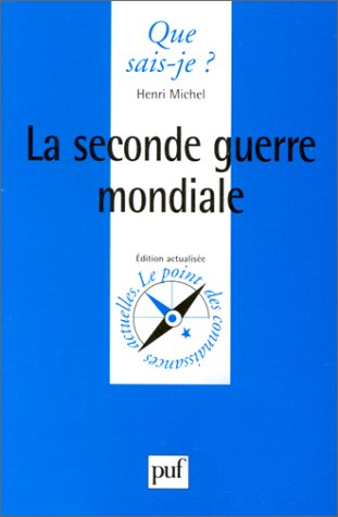La Seconde Guerre Mondiale [Pdf/ePub] eBook
