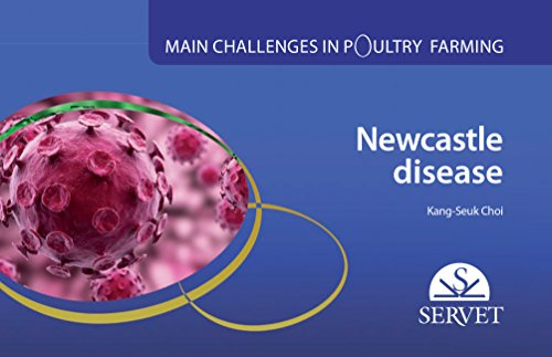 Main challenges in poultry farming. Newcastle disease: 1 - Veterinary books - Editorial Servet por Kang-Seuk Choi