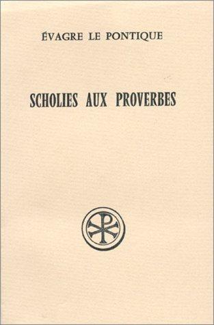 SCHOLIES AUX PROVERBES. Edition bilingue français-grec