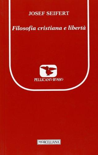 Filosofia cristiana e libertà