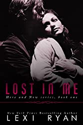 Lost in Me (Here and Now Book 1) (English Edition)