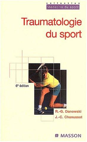 Traumatologie du sport : 6me dition