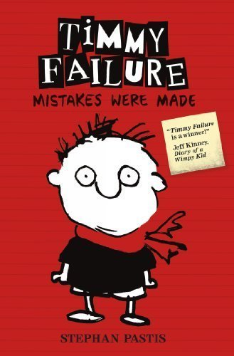 Timmy Failure Mistakes Were Made by Stephan Pastis (2013-08-26)